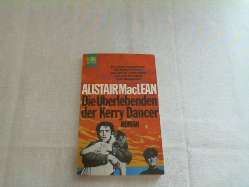 Die Uberlebenden der Kerry Dancer (345300051X) by Alistair MacLean