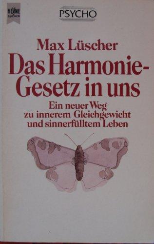 Das Harmoniegesetz in uns: Luescher, Max