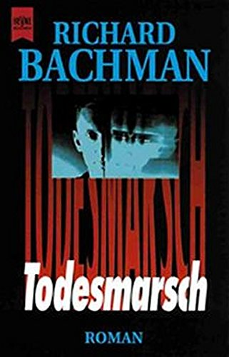 Todesmarsch: Bachman, Richard (King,