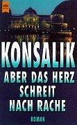 Ich beantrage Todesstrafe: Roman (Heyne-Buch ; Nr.: Heinz G Konsalik
