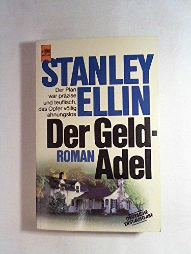Der Geldadel: Stanley Ellin