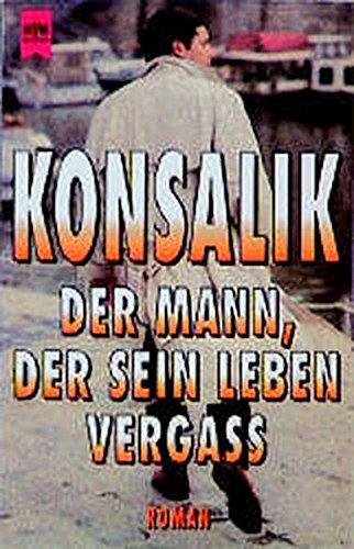 9783453003415: Der Mann, der sein Leben vergass: Roman (Heyne-Buch) (German Edition)