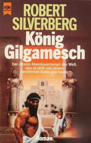 9783453004375: König Gilgamesch
