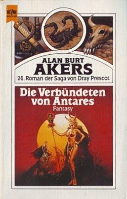 9783453004733: Die Verbündeten von Antares
