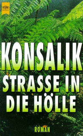 9783453004832: Strasse in die Hölle: Roman (Heyne-Bücher)