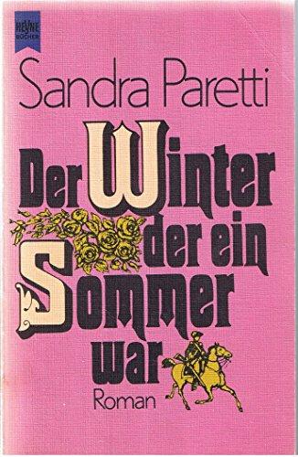 9783453005051: Der Winter, der ein Sommer war. Roman.