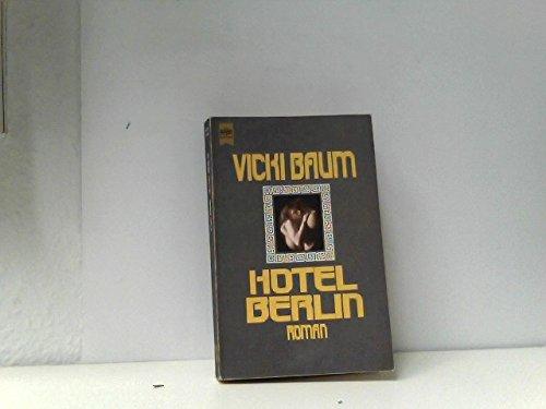 9783453005808: Hotel Berlin. by Baum, Vicki