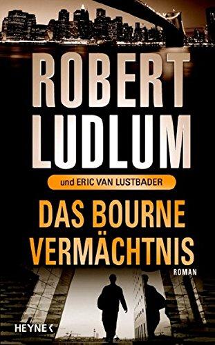 9783453006249: Das Bourne Vermächtnis