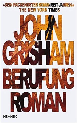 Berufung : Roman. John Grisham. Aus dem: Grisham, John (Verfasser):