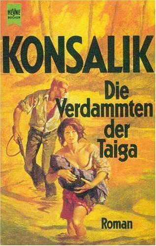 9783453006751: Die Verdammten der Taiga. Roman.