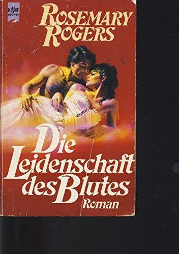 Die Leidenschaft des Blutes (3453007646) by Rosemary Rogers