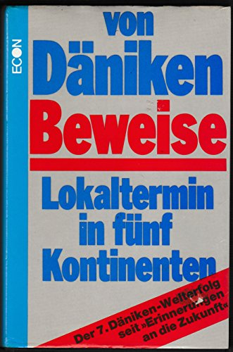 9783453009073: Beweise: Lokaltermin in fünf Kontinenten (Heyne-Buch)