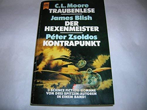 Traubenlese / Der Hexenmeister / Kontrapunkt: Moore, C.L. /
