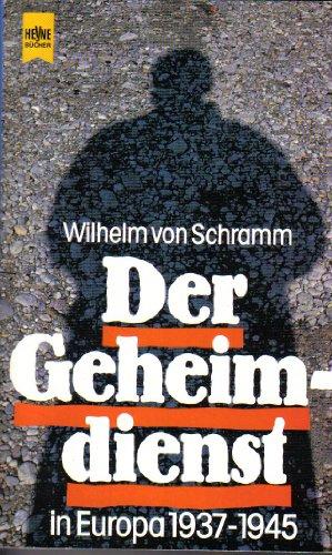 9783453010628: Der Geheimdienst,in Europa 1937-1945