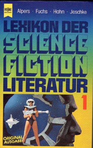 Lexikon der SF Literatur 1: Alpers, H.J. /