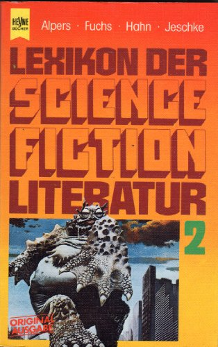 Lexikon der Science Fiction Literatur 2