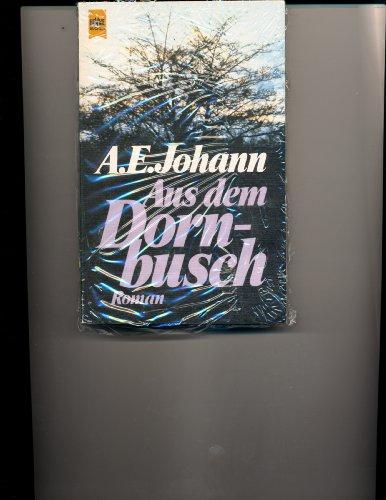 9783453010789: Aus dem Dornbusch