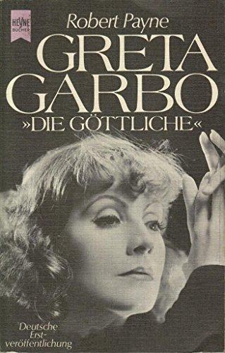Greta Garbo : Biographie. Dt. Übers. von Christa Bandmann / Heyne-Bücher ; Nr. 5634 - Payne, Robert