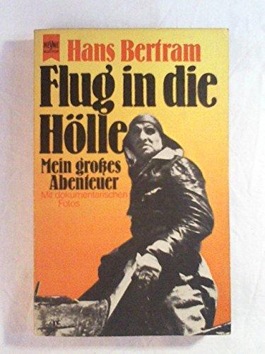 9783453011175: Flug in die Hölle: Mit dokumentarischen Fotos (Heyne-Bücher) (German Edition)