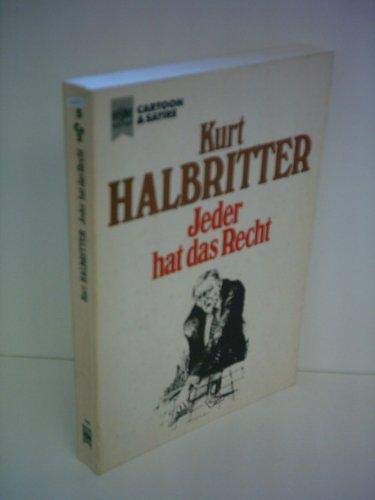 9783453012233: Jeder hat das Recht (Heyne-Bucher. Cartoon & Satire) (German Edition)