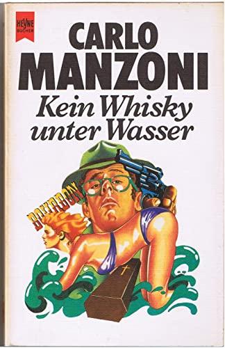 9783453014107: Kein Whisky unter Wasser