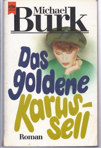 9783453015340: Das goldene Karussell.