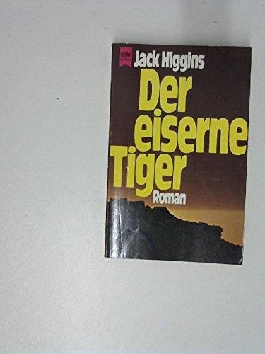 9783453016569: Der eiserne Tiger.