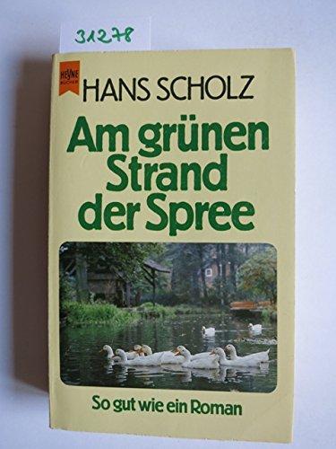 9783453018457: Am grünen Strand der Spree. So gut wie ein Roman.