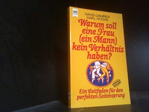 Warum soll eine Frau (ein Mann) kein: Gamber, Hans: