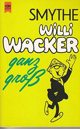 9783453020894: Willi Wacker ganz gross