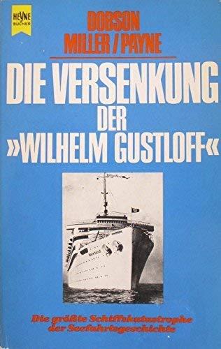 9783453021761: Die Versenkung der Wilhelm Gustloff