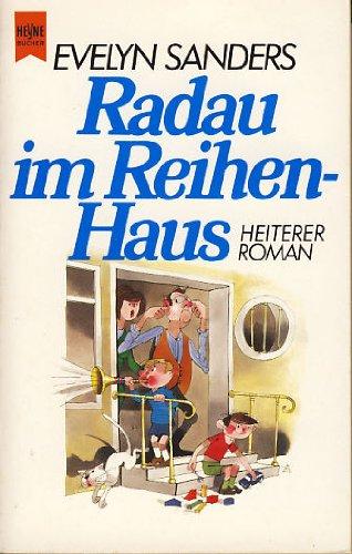 9783453022973: Radau im Reihenhaus. (7031 831). by Sanders, Evelyn