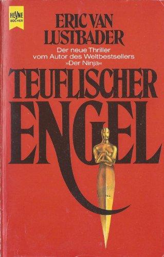 9783453024366: Teuflischer Engel