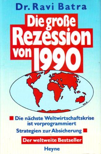 9783453024861: Die große Rezession von 1990