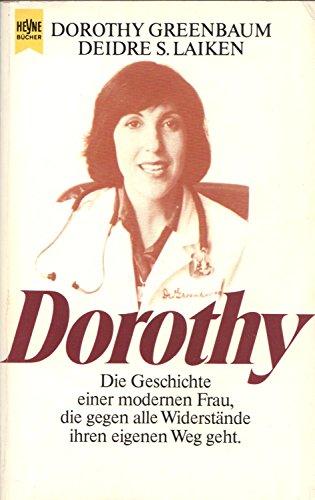 Dorothy : d. Geschichte e. modernen Frau,: Greenbaum, Dorothy und