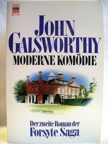 Moderne Komödie: John Galsworthy