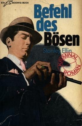 Befehl des Bösen: Stanley Ellin
