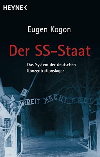 9783453029781: Der SS-Staat: Das Sysyem der deutschen Konzentrationslager