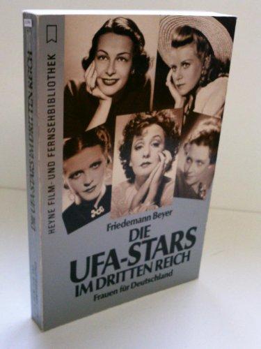 Die UFA-Stars im Dritten Reich: Frauen fu?r Deutschland (Heyne Filmbibliothek) (German Edition) - Beyer, Friedemann