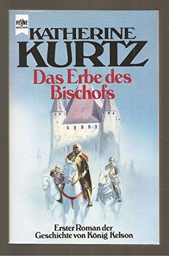 Das Erbe des Bischofs - Kurtz Katherine