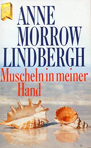 9783453032514: Muscheln in meiner Hand. Eine Antwort auf die Konflikte unseres Daseins.