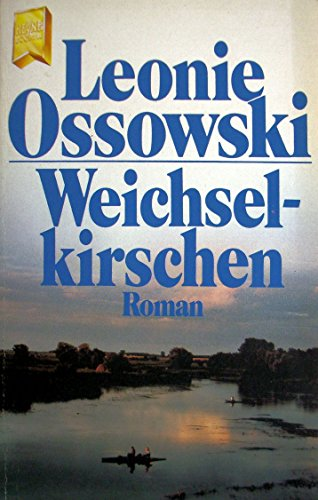 9783453032552: Weichselkirschen. (7603 380). Roman.