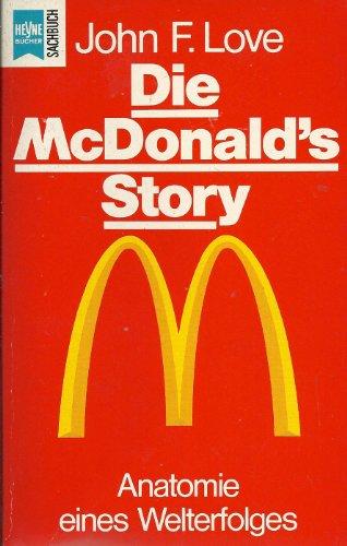 9783453033962: Die McDonald's Story. Anatomie eines Welterfolges.