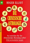 9783453034198: Die chinesische Astrologie