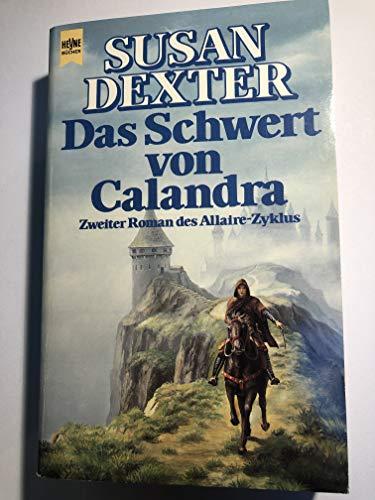 Das Schwert von Calandra. Allaire-Zyklus 02. (3453034864) by [???]
