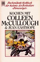 Kochen mit Colleen McCullough und Jean Easthope