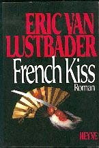 FrenchKiss [German original. Erik Van Ruth Thebe Del writings](Chinese Edition) (3453036271) by Eric Van Lustbader