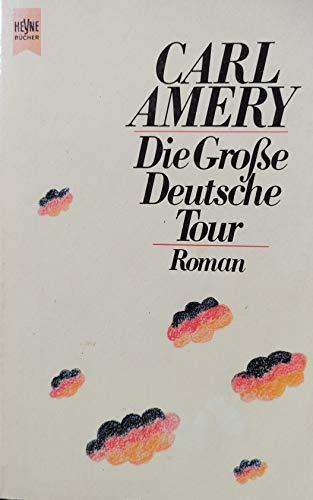 9783453036413: Die Grosse Deutsche Tour