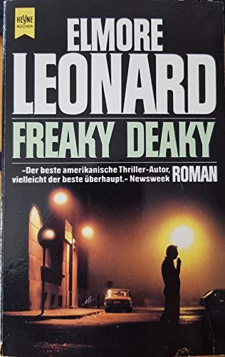9783453036475: Freaky Deaky. Roman.