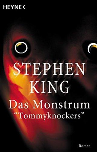 9783453036970: Das Monstrum. Tommyknockers. Roman.